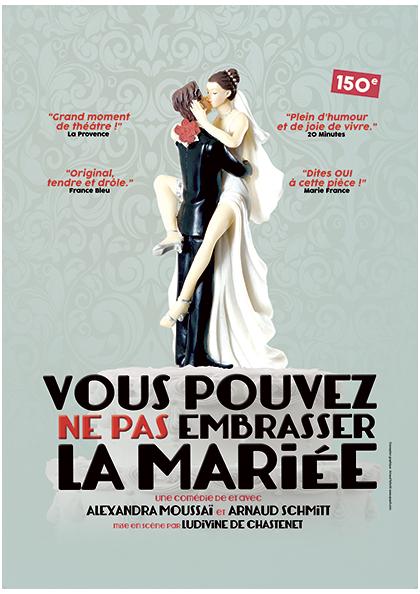 Vous pouvez ne pas embrasser la mariée théâtre Perpignan