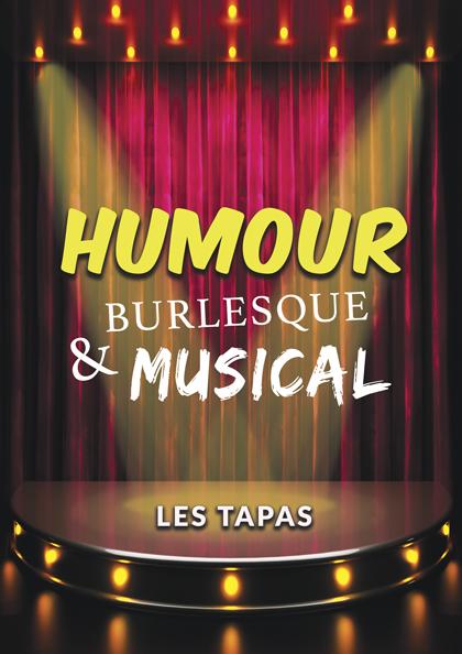 Soirée humour burlesque et musical
